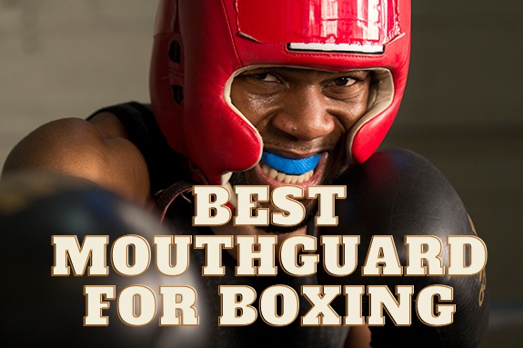 Best Mouthguard for Boxing